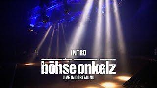 Böhse Onkelz - Intro (Live in Dortmund)