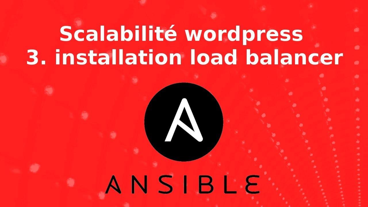 Wordpress - scalabilité : 3. installation d'un load balancer (haproxy)