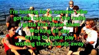 Summer Vibe (lyrics) - Walk off the Earth