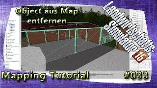 LS15 Giants Editor Map Tutorial #033 Object aus Map entfernen