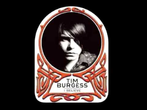 I Believe in the Spirit - Tim Burgess