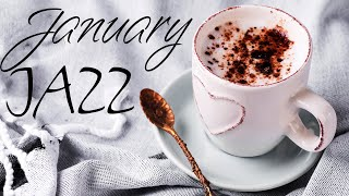 January JAZZ - Winter Coffee Background Bossa Nova JAZZ For Stress Relief