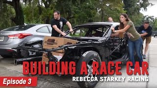 VMP Performance | Rebecca Starkey Racing's 2018 Race Car Build | Episode 3