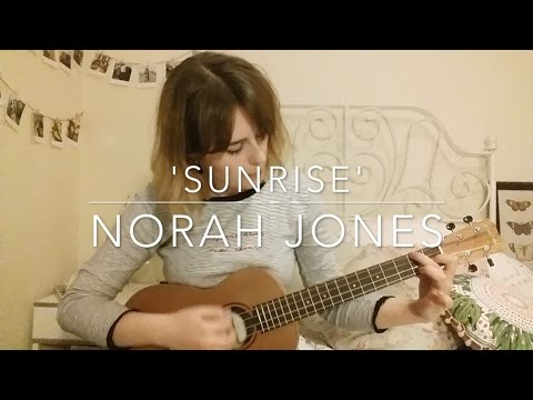 Norah Jones - 'Sunrise' Ukulele Cover by Sophie Bartholomew