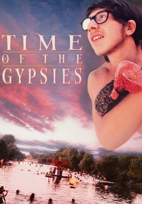 Time Of The Gypsies (Subtitles)