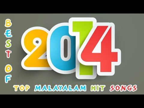 Malayalam Top Songs Of 2014 | The Collection Of Best Malayalam Film Songs Of 2014