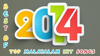 Malayalam Bests of 2014 | Nonstop Top songs 2014