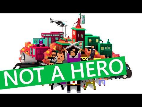 Not a Hero - Самый Неадекватный Обзор Игры | zaddrot.com