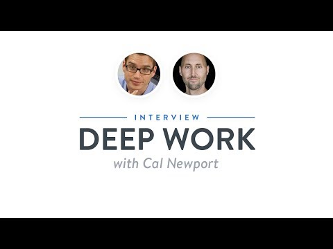 Optimize Interview: Deep Work with Cal Newport