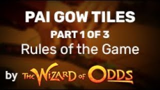 Pai Gow (tiles) -- Rules of the Game