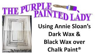 How to Apply Annie Sloan's Dark and Black Wax