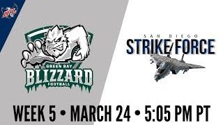 Week 5 | Green Bay Blizzard at San Diego Strike Force