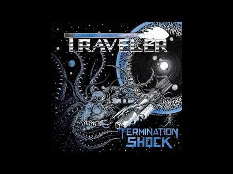 Traveler - Termination Shock (Official Track)