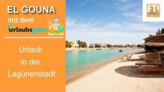 El Gouna: Urlaub in der Lagunenstadt mit dem Urlaubsguru