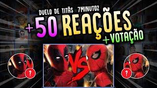 REACT MASHUP | Homem-Aranha VS. Deadpool 3 | Duelo de Titãs + VOTAÇÃO (7 Minutoz)