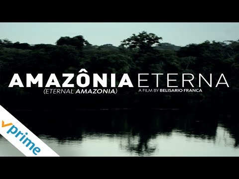 Trailer do filme Amazônia Eterna