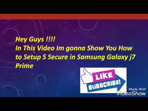 How To Setup S Secure in Samsung galaxy J7 Prime v6.0.1