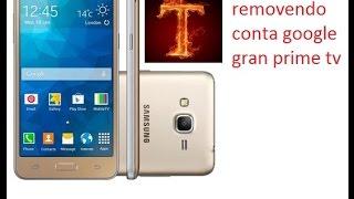 Desbloqueio/Remover conta google Galaxy Gran Prime G531BT/J5/J7 cabo OTG Não pega