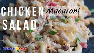 Filipino Chicken Macaroni Salad Recipe | Cold Chicken Macaroni Salad | Panlasang Pinoy