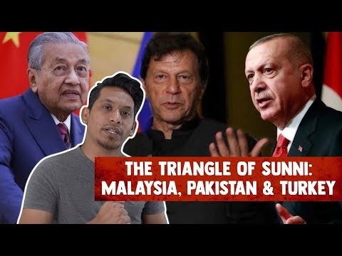 The Triangle of Sunni: Malaysia, Pakistan & Turkey