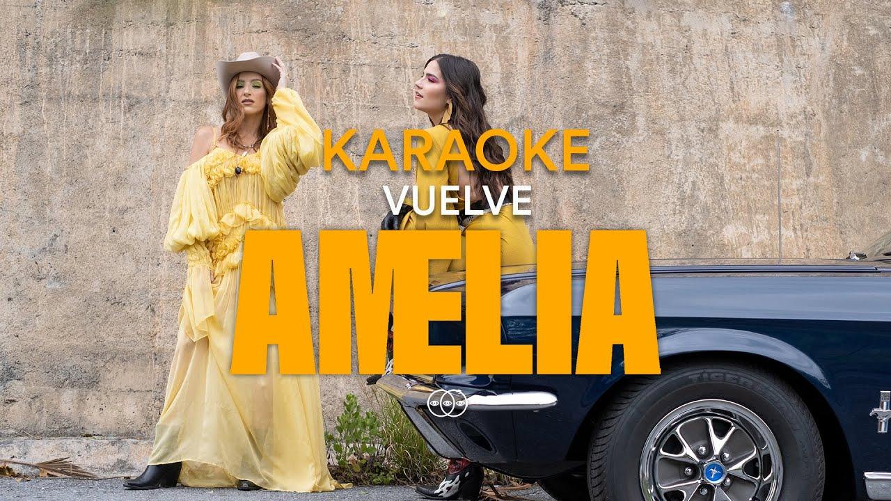 Amelia - Vuelve [Karaoke]