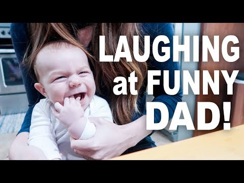 Baby Laughs at Funny Dad!