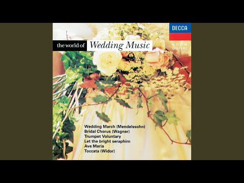 Wagner: Lohengrin, WWV 75 - Prelude to Act III - Bridal Chorus (arr. for Organ)