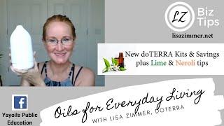 New doTERRA Kits & Savings plus Lime & Neroli tips with Blue Diamond Wellness Advocate Lisa Zimmer.