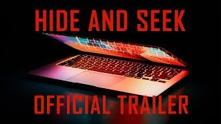 Hide and Seek • Official Trailer