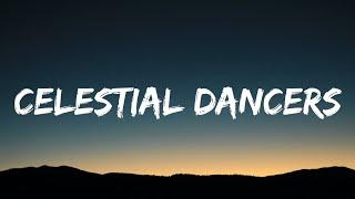 Birdy - Celestial Dancers (Lyrics)