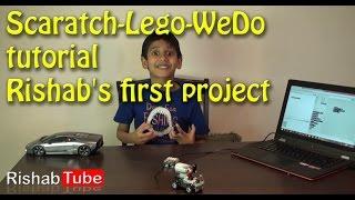 Scaratch-Lego-WeDo tutorial  - Rishab