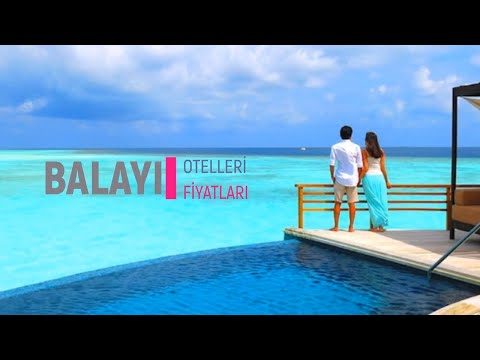 En İyi Balayı Otelleri ve Fiyatları - Best Honeymoon Hotels İn Turkey