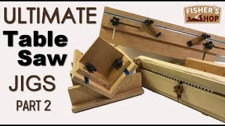 Shop Work: Ultimate Table Saw Jigs Part 2