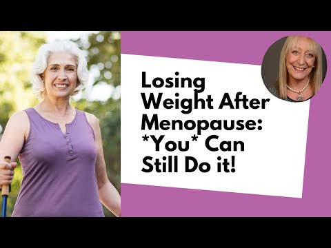 Losing Weight After Menopause Isn't Fair… But *You* Can Still Do it!