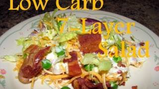 Atkins Diet Recipes:  Low Carb 7-Layer Salad (IF)