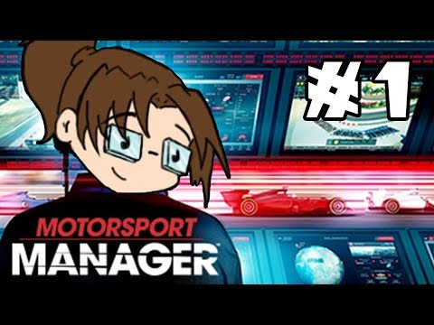 Let's Play: Motorsport Manager - Part 1