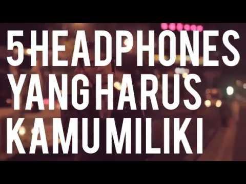 5 Headphone Paling Keren Buat Kamu Yang Music Geeks