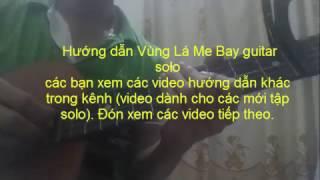 Hướng dẫn Vùng Lá Me Bay guitar solo p1 _ Cường Lê