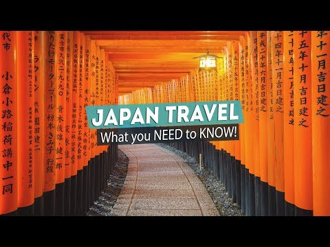 JAPAN TRAVEL for First Timers - what YOU NEED to KNOW