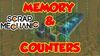 Scrap Mechanic Logic Gates - Memory & counters