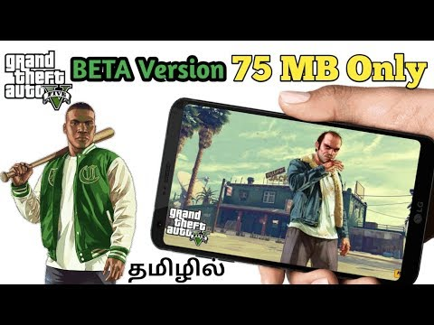 [75MB] வந்துவிட்டது GTA 5 Beta Version Game For All Android Mobiles With Game Play Proof||TAMIL