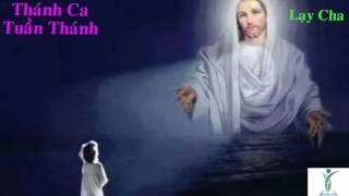Lạy Cha - Thánh Ca
