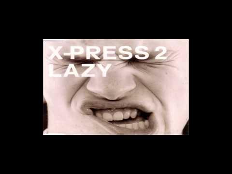 X-Press 2 Feat David Byrne - Lazy (Topspin & Dmit Kitz Remix)