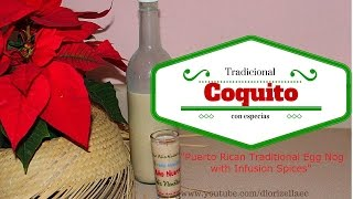 Coquito Tradicional con Especias (pedido)/ Puerto Rican Egg Nog  Diorizella Events and Crafts