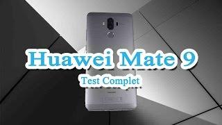 Test complet du Huawei Mate 9 (en français)