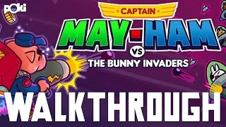 Captain May-Ham VS the Bunny Invaders! Walkthrough