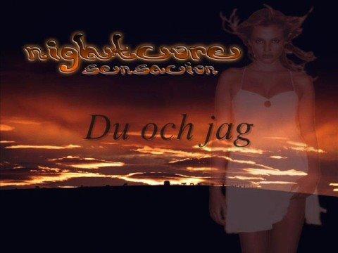 Nightcore - Du och Jag (eng/swe lyrics )