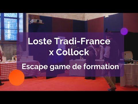 Collock x Loste Tradi-France : Escape Game de Formation
