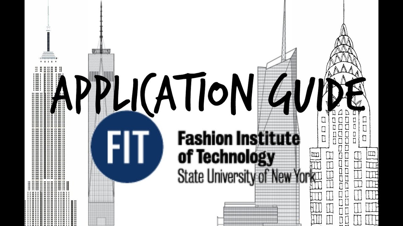 application guide fashion institute of technology application guide fashion institute of technology