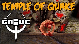 Temple of Quake - The Quake Grave (Ep. 170)